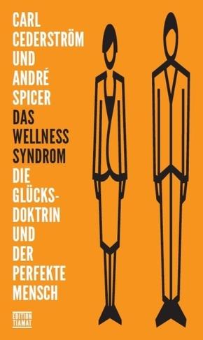 Das Wellness Syndrom