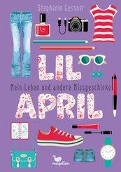 Lil April - Mein Leben und andere Missgeschicke