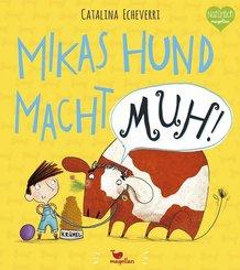 Mikas Hund macht MUH!