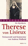 Die Mystikerin Therese von Lisieux