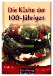 Die Küche der 100-Jährigen