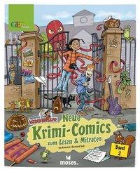 Redaktion Wadenbeißer - Neue Krimi-Comics zum Lesen & Mitraten