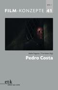 Film-Konzepte: Pedro Costa; Bd.41