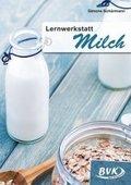 Lernwerkstatt Milch
