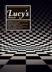 Lucy's Rausch: Gesellschaftsmagazin für psychoaktive Kultur; 3