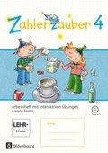 Zahlenzauber, Ausgabe Bayern 2014: 4. Jahrgangsstufe, Arbeitsheft mit interaktiven Übungen und CD-ROM