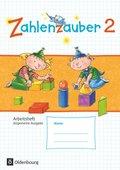 Zahlenzauber, Allgemeine Ausgabe 2016: 2. Schuljahr, Arbeitsheft