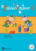 Zahlenzauber, Allgemeine Ausgabe 2016: 2. Schuljahr, Schülerbuch