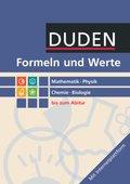 Formeln und Werte, Mathematik - Physik - Chemie - Biologie