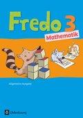 Fredo - Mathematik, Ausgabe A für alle Bundesländer (außer Bayern): 3. Schuljahr, Schülerbuch