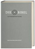 Bibelausgaben: Die Bibel, Lutherübersetzung revidiert 2017 - Standardausgabe grau; Deutsche Bibelgesellschaft