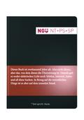 Bibelausgaben: Neue Genfer Übersetzung (NGÜ) - Neues Testament mit Psalmen und Sprüchen; Deutsche Bibelgesellschaft