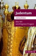 Die 101 wichtigsten Fragen - Judentum