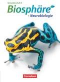 Biosphäre Sekundarstufe II - Themenbände: Neurobiologie, Schülerbuch