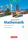 Mathematik, Sekundarstufe II, Ausgabe Hessen (Neubearbeitung 2016): Einführungsphase; Bd.E