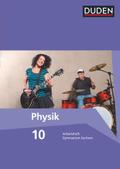 Duden Physik, Ausgabe Gymnasium Sachsen: 10. Schuljahr, Arbeitsheft