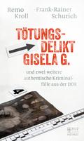 Tötungsdelikt Gisela G.