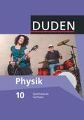 Duden Physik, Ausgabe Gymnasium Sachsen: 10. Schuljahr, Schülerbuch