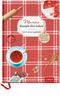 Mamas Rezepte fürs Leben - ein Erinnerungsbuch