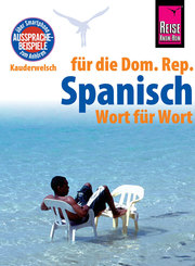 Reise Know-How Sprachführer Spanisch für die Dominikanische Republik - Wort für Wort