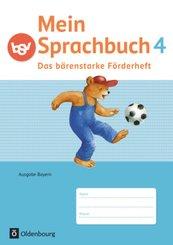 Mein Sprachbuch, Ausgabe Bayern: 4. Jahrgangsstufe, Das bärenstarke Förderheft