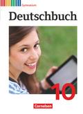 Deutschbuch, Gymnasium Allgemeine Ausgabe, Neubearbeitung 2012: 10. Schuljahr, Schülerbuch