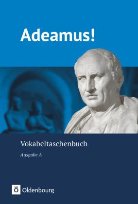 Adeamus!, Ausgabe A: Adeamus! - Ausgabe A - Latein als 2. Fremdsprache