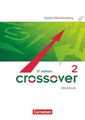 Crossover - 5th edition Baden-Württemberg - B2/C1: Band 2 - 12./13. Schuljahr