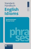 Compact Standard-Handbuch English Idioms