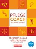 Pflege-Coach für Theorie und Praxis: Pflegeplanung und -dokumentation