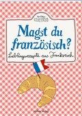 Magst du französisch?