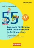55 Lernspiele für Religion, Ethik und Philosophie