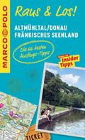 MARCO POLO Raus & Los! Altmühltal, Donau, Fränkisches Seenland