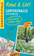 MARCO POLO Raus & Los! Leipzig/Halle und Umgebung