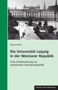 Die Universität Leipzig in der Weimarer Republik, m. 1 CD-ROM