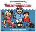 Märchen und Geschichten aus dem Butzemannhaus, 2 Audio-CDs