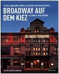 Broadway auf dem Kiez