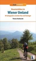 Rad-Erlebnis Mountainbiken im Wiener Umland, m. 56 Karte