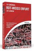 111 Gründe, Rot-Weiß Erfurt zu lieben