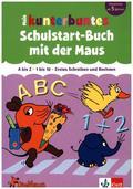 Mein kunterbuntes Schulstart-Buch mit der Maus