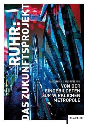Ruhr: Das Zukunftsprojekt