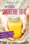 Die schnelle Smoothie-Diät