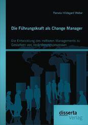 Die Führungskraft als Change Manager