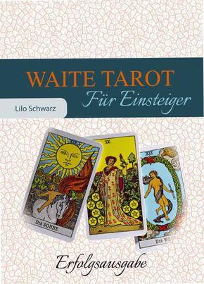 Waite Tarot für Einsteiger, m. Rider/Waite-Tarotkarten