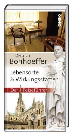 Bonhoeffer - Lebensorte & Wirkungsstätten