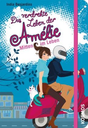 Das verdrehte Leben der Amélie - Mitten im Leben