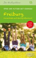 Freiburg, Kaiserstuhl und Markgräflerland