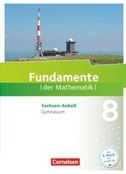 Fundamente der Mathematik, Gymnasium Sachsen-Anhalt: 8. Schuljahr, Schülerbuch