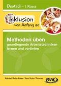 Inklusion von Anfang an - Deutsch 1. Klasse, Methoden üben - grundlegende Arbeitstechniken lernen und vertiefen