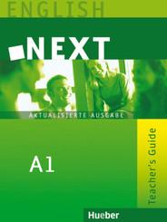 NEXT - Aktualisierte Ausgabe: A1 Teacher's Guide